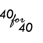 40 for 40 logo only 150x150 STOP Doing That: 3 things I have to stop doing in 2012